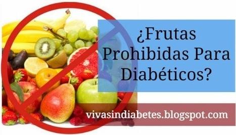 Frutas que no pueden comer diabeticos