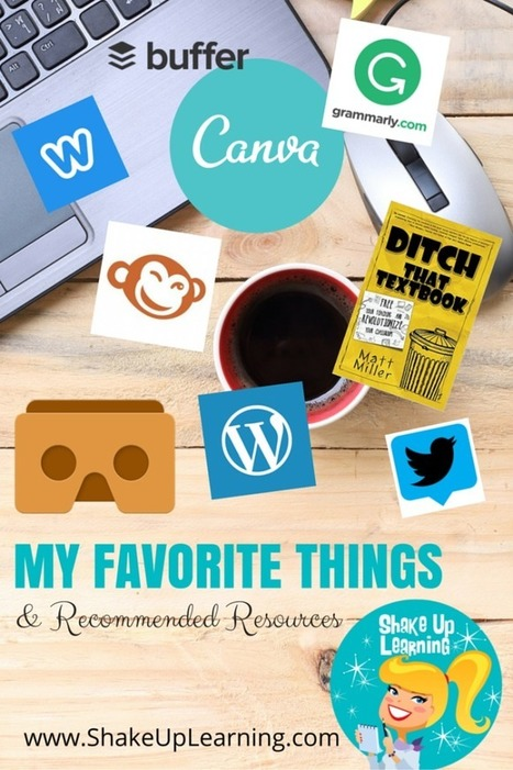 My Favorite Things and Recommended Resources | Shake Up Learning | Internet Tools for Language Learning | Scoop.it