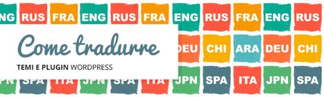 Come Tradurre Temi e Plugin WordPress | Your Inspiration Web - The Web Design Community | Scoop.it