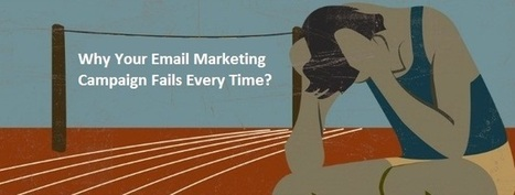 Why Your Email Marketing Campaign Fails Every Time? - Alpha Sandesh | PBS | Scoop.it