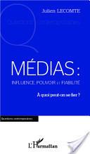 Médias: influence, pouvoir et fiabilité - Extraits Google books | Média et société | Scoop.it