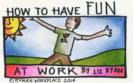 How to Have Fun at Work | Amoria Bond:  Consultants in Recruitment | Scoop.it