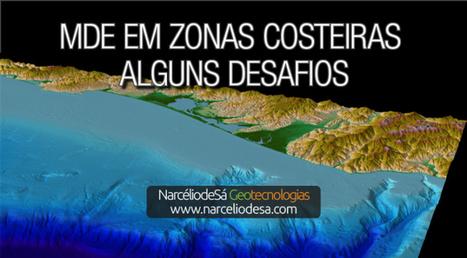 MDE em zonas costeiras: Alguns Desafios | Geoprocessing | Scoop.it