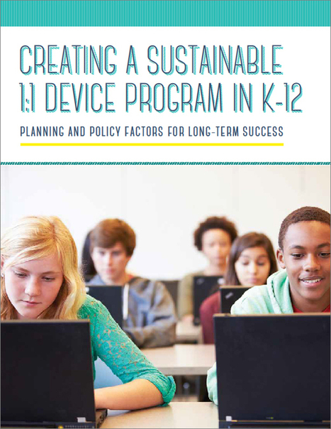 Creating a Sustainable 1:1 Device Program in K-12 | One to One and Mobile in K-12 | Scoop.it