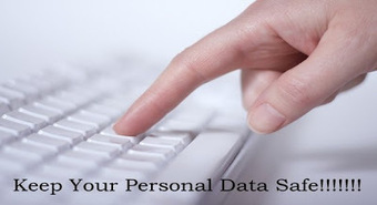 Keeping Personal Data Safe: Mistakes You Should Avoid ~ Free Tips and Tricks... | Tips And Tricks For Pc, Mobile, Blogging, SEO, Earning online, etc... | Scoop.it