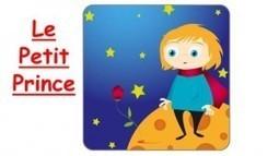Le Petit Prince. Podcast en français. Niveau A1/A2 - Français avec Pierre | Languages in the UK | Scoop.it
