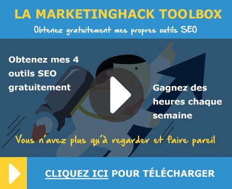 La marketinghack toolbox: télécharger les 4 logiciels de référencement que j'utilise chaque jour | Digital marketing | Scoop.it