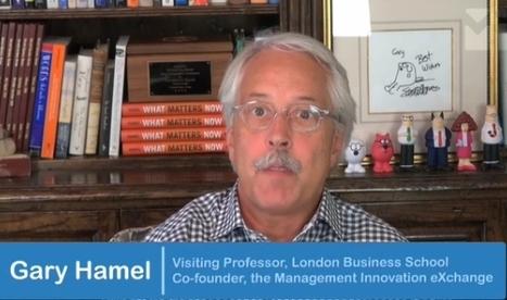 Innovation Excellence | Gary Hamel on Building Innovation Capability | Innovation | Scoop.it