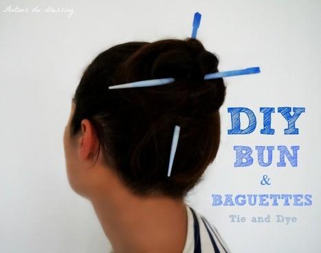 Diy Bun Baguettes Tie And Dye Blog Diy