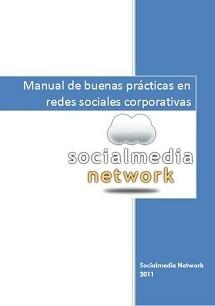 Manual de buenas prácticas en Redes Sociales Corporativas | Educa con Redes Sociales | Scoop.it