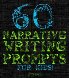 60 Narrative Writing Prompts for Kids | LA 4 K12 | Scoop.it