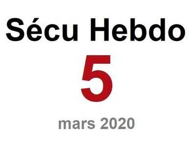 Sécu Hebdo 5 du 1er mars 2020