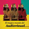 educacion y medios audiovisuales