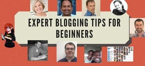 10 Expert Shares the Secret Blogging Tips for Beginners | VTNS Solutions Blog | seo strategy | Scoop.it