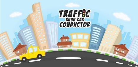 Traffic Rush Car Conductor Fre - Applications Android sur GooglePlay   Android Apps   Scoop.it
