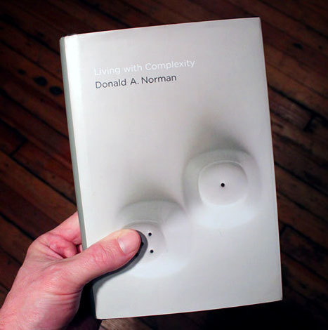 Book Review: Living with Complexity, by Donald Norman - Core77 | Complex Insight  - Understanding our world | Scoop.it