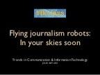 Drones for journalism | peoplewitness | Scoop.it