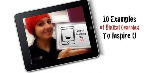 Celebrate Digital Learning! 10+ Examples of Digital Learning to Inspire You… | iPad Lessons | Scoop.it