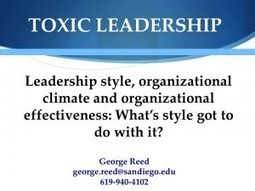 Dr. Col George Reed: US Military Toxic Leadership — Pervasive, Known by Name, Ignored, Fatal Cancer | Leadership, Toxic Leadership, and Systems Thinking | Scoop.it