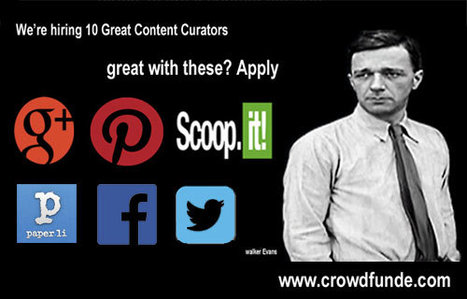 Commere + Content Revolution: Why CrowdFunde Is Hiring Content Curators & You Should Too - Curatti   Marketing Revolution   Scoop.it