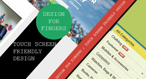 Design For Fingers :Touch Screen Friendly Design | Tech Stream | Designer's Resources | Scoop.it