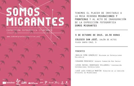 Red Incola y Entreculturas inauguran este lunes en Valladolid la exposición fotográfica 'Somos Migrantes' | Mexicanos en Castilla y Leon | Scoop.it