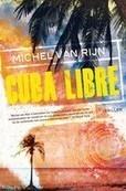 Cuba libre, een thriller geschreven door schilderijvervalser Michel ... | Boekennieuws | Scoop.it