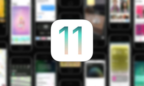 iOS 11' in All Things Tech, Android, Wearables and Social