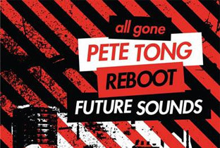 Pete Tong and Reboot compile Future Sounds | DJing | Scoop.it