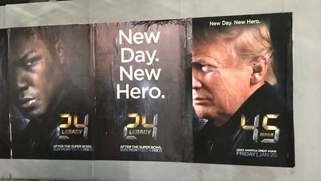 Inauguration: Street Artist Targets Hollywood Anti-Trumpers With '24' Spoof Posters | THE MEGAPHONE | Scoop.it