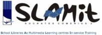 SLAMIT – School Libraries As Multimedia Learning centres In-service Training | School Libraries around the world | Scoop.it