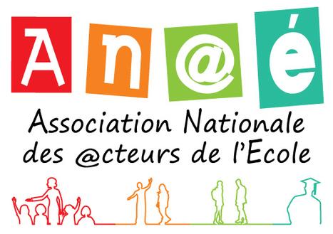 Association nationale des Acteurs de l'Ecole - An@é | Le petit journal de l'An@é | Scoop.it