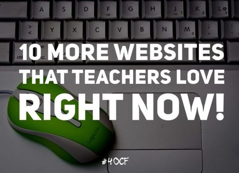 10 More Websites that Teachers Love Right Now! via #4OCF | Individual and Special Needs Examiner | Scoop.it