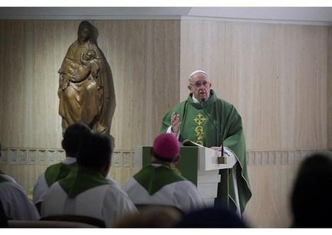 Ranná homília pápeža Františka: Život kresťana je každodenný boj | Správy Výveska | Scoop.it