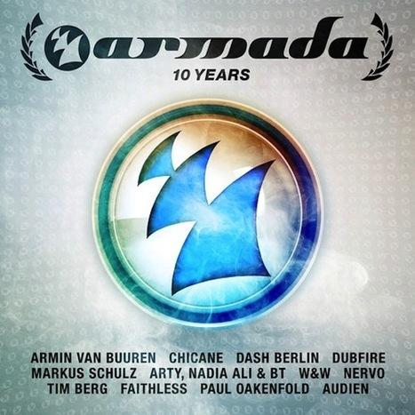 Armada Music releases 'Armada 10 Years' compilation | DJing | Scoop.it