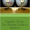 Together Works: The Ultimate Guide to Effective Ecollaboration | Cocreative Management Snips | Scoop.it