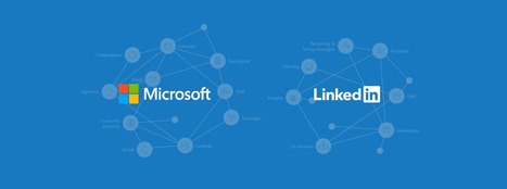Microsoft + LinkedIn: Beginning our Journey Together | All About LinkedIn | Scoop.it
