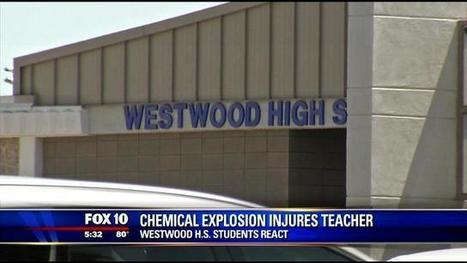 Chemical explosion injures teacher at Westwood HS - FOX 10 News Phoenix | The 3 C's of internet safety | Scoop.it