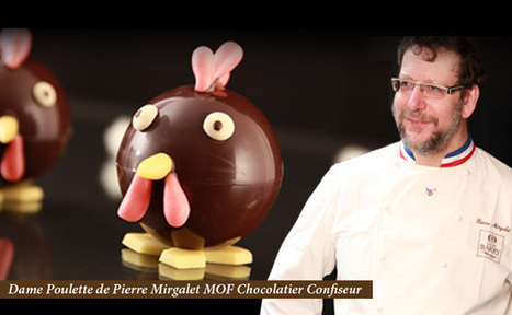 Entretien avec Pierre Mirgalet – Meilleur Ouvrier de France Chocolatier Confiseur - Le Blog Meilleur du Chef | Epicure : Vins, gastronomie et belles choses | Scoop.it