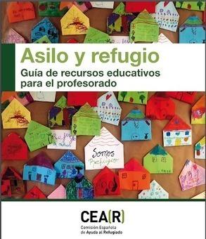 Guía de recursos educativos para el profesorado: Asilo y refugio #Refugiados @CEARefugio   Profes mode ON   Scoop.it
