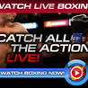 Boxing Live Streaming Online