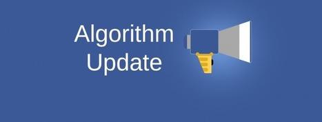 Facebook introduce 3 aggiornamenti dell'algoritmo: cosa cambia per i brand   Digital Marketing News & Trends...   Scoop.it