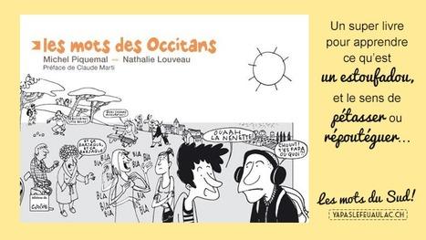 Un livre sur les mots du Sud de la France   Nos Racines   Scoop.it