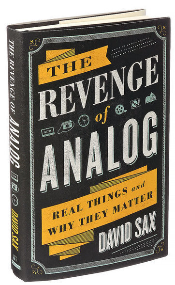 'The Revenge of Analog': See It. Feel It. Touch It. (Don't Click) | Content Marketing Observatory | Scoop.it
