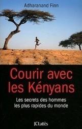 Comment, pendant des décennies, la foulée des athlètes kényans a ... - Atlantico.fr | Je, tu, il... nous ! | Scoop.it