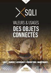 Livre Blanc : valeurs et usages des objets connectés | Santé Connectée | Scoop.it