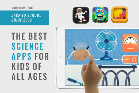 15 of the very best science apps for preschoolers through teens | Go Go Learning | Scoop.it