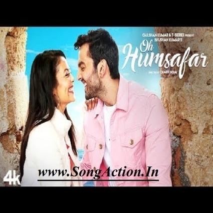 Oh humsafar download mp3 song by neha kakkar hi.