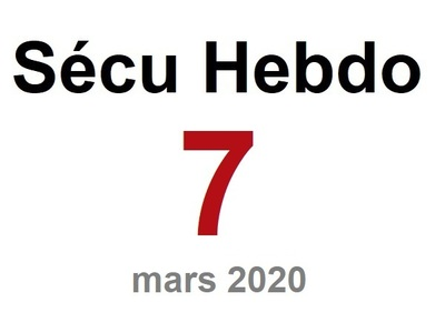 Sécu Hebdo 7 du 15 mars 2020