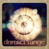 Derelict Range